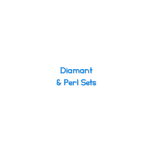 Diamant & Perl Sets