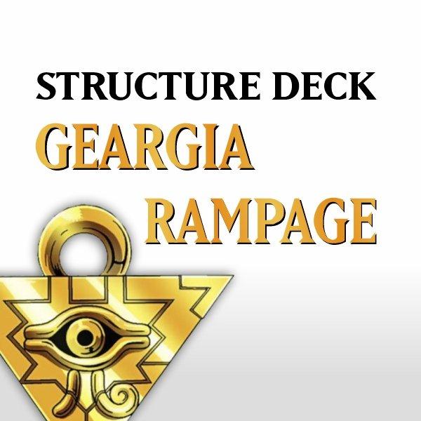 Structure Deck - Geargia Rampage (SDGR)