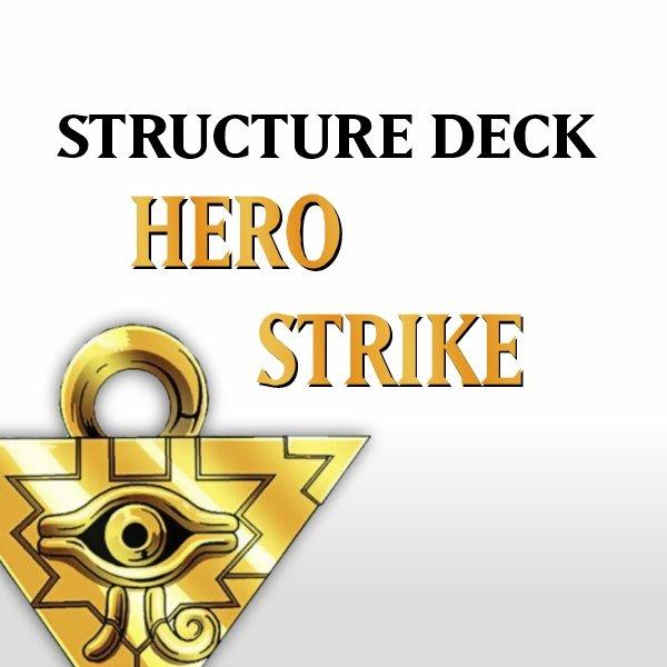 Structure Deck - Hero Strike (SDHS)