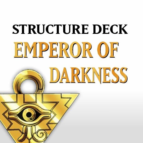 Structure Deck - Emperor of Darkness (SR01)