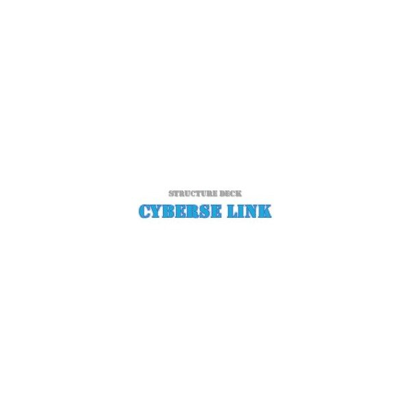 Structure Deck - Cyberse Link (SDCL)