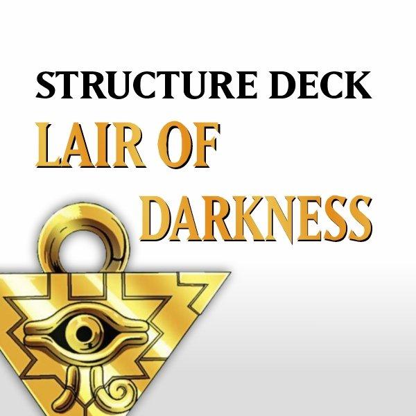 Structure Deck - Lair of Darkness (SR06)