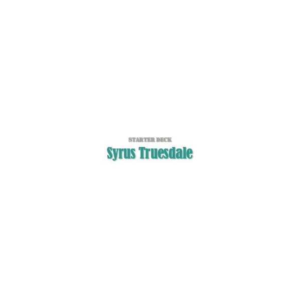 Starter-Deck Syrus Truesdale (YSDS)
