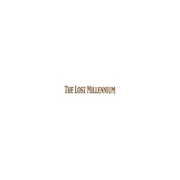 The Lost Millennium (TLM)