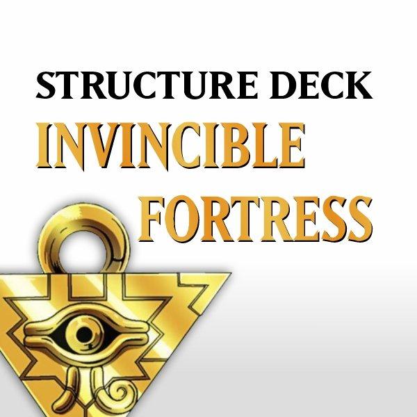 Structure Deck - Invincible Fortress (SD7)