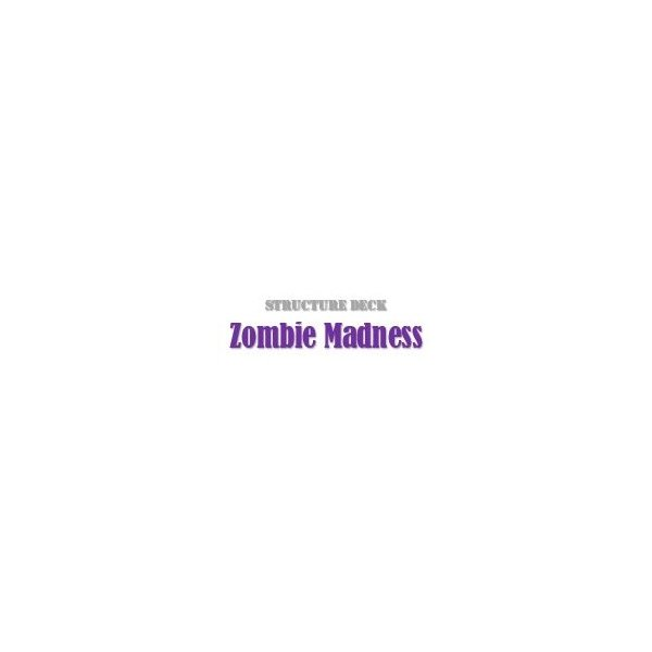 Structure Deck - Zombie Madness (SD2)