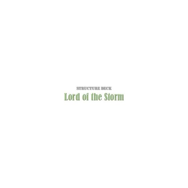 Structure Deck - Lord of the Storm (SD8)