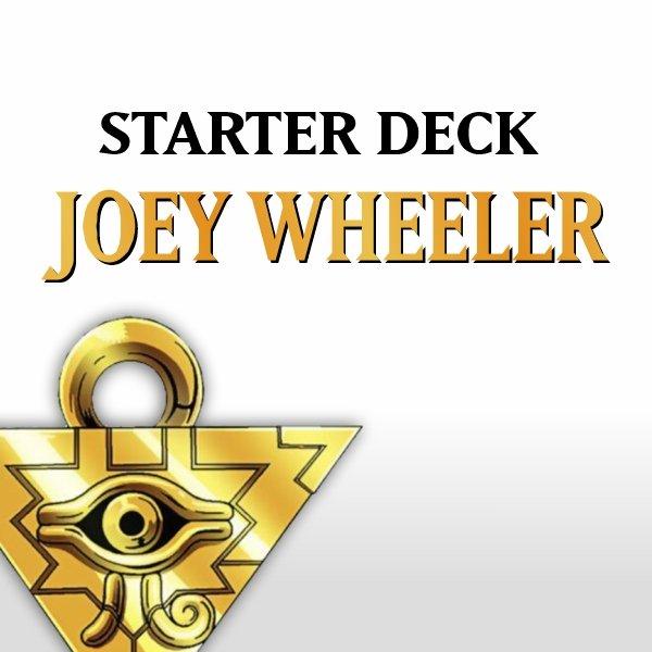 Starter-Deck Joey Wheeler (SDJ)