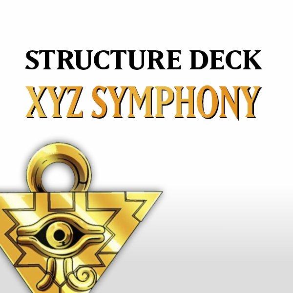 Structure Deck - Xyz Symphony (YS12)