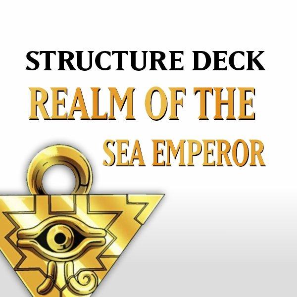 Structure Deck - Realm of the Sea Emperor (SDRE)
