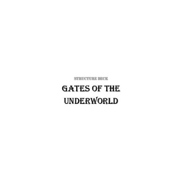 Structure Deck - Gates of the Underworld (SDGU)