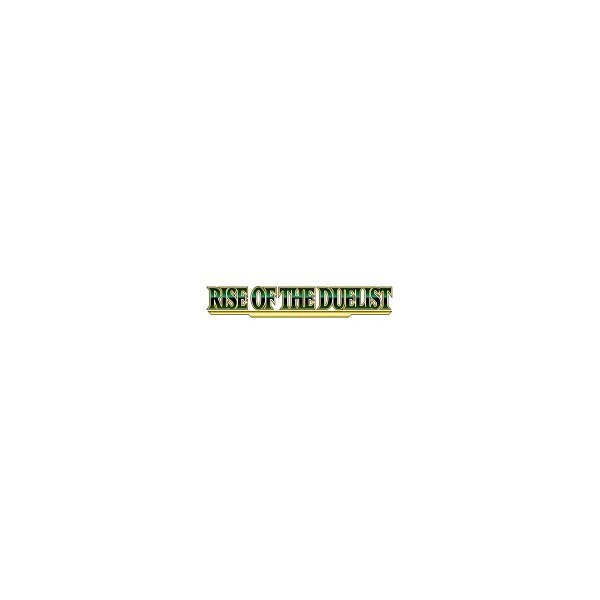Rise of the Duelist (ROTD)