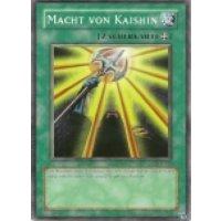 Macht von Kaishin