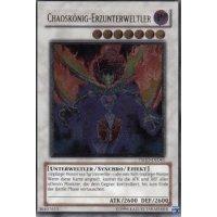 Chaoskönig - Erzunterweltler (Ultimate Rare)