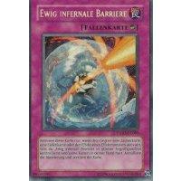Ewig infernale Barriere